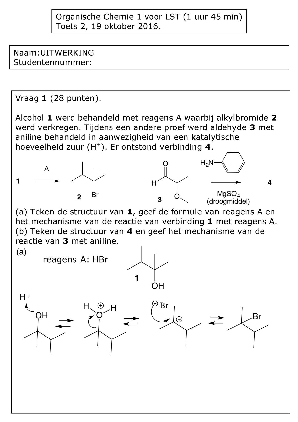 Toets 2 2016 Uitwerking 1780084 Organische Chemie