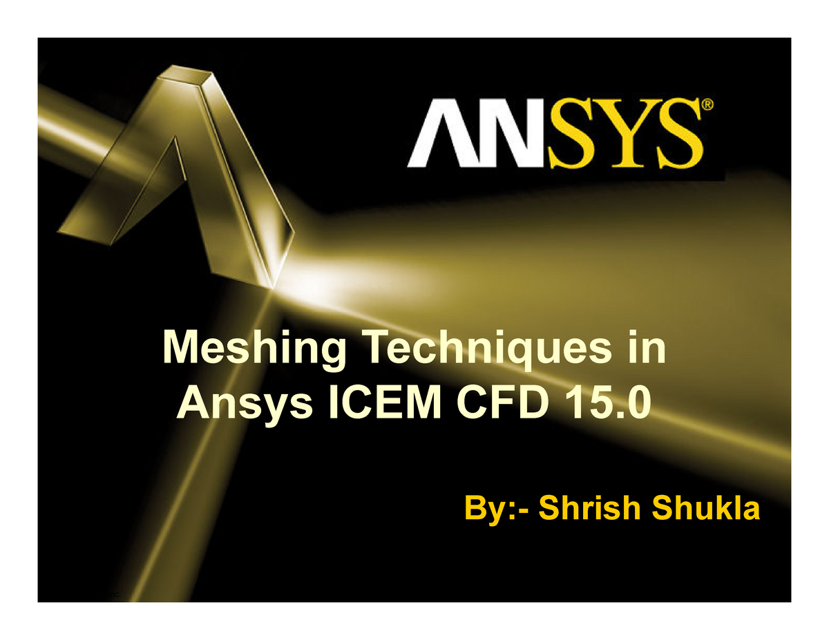 Shrish Meshing Techniques in Asys ICEM [Compatibility Mode] - AE225