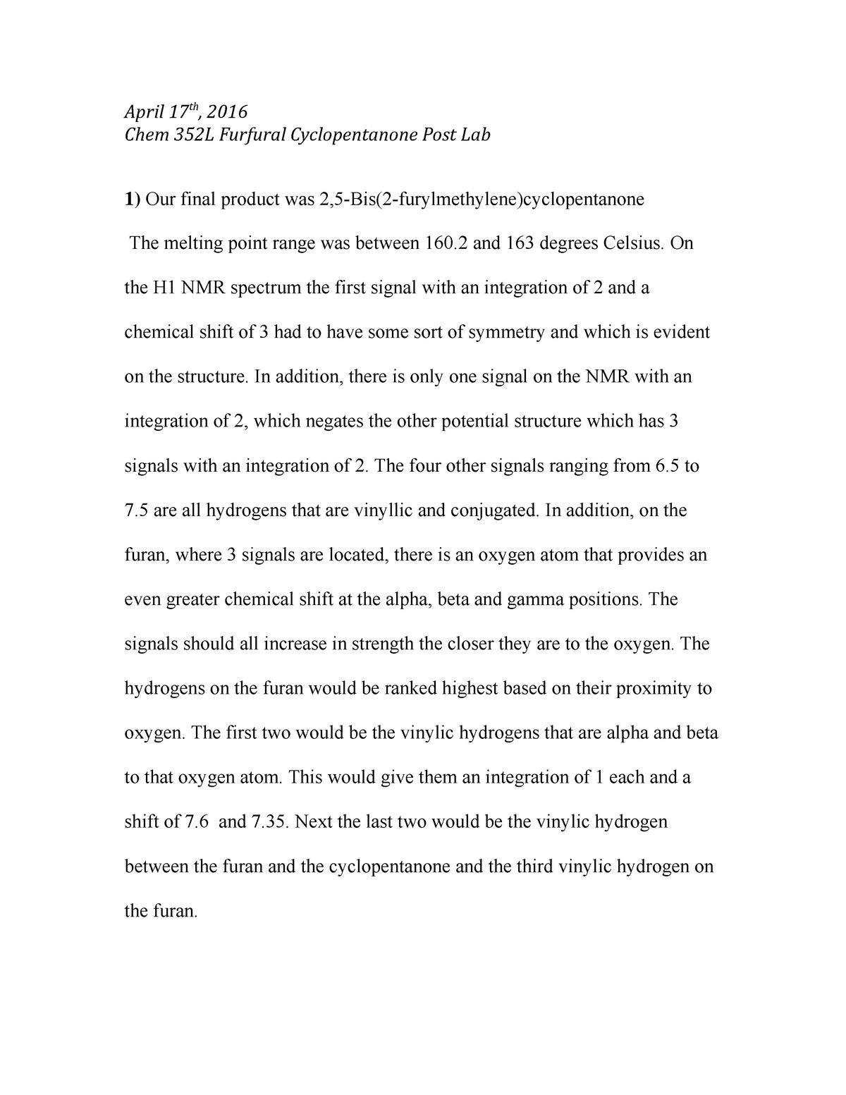 Furfural post lab - lab report - CHEM 352L : Organic Chemistry