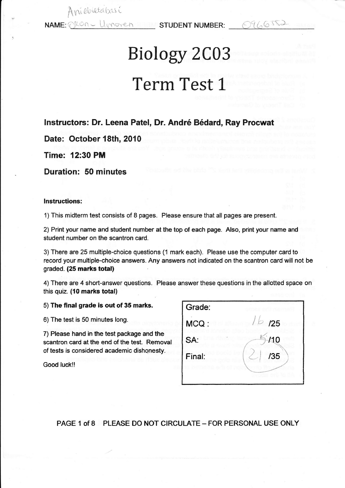 Exam 18 October 2010, Questions - Biology 2C03 Genetics