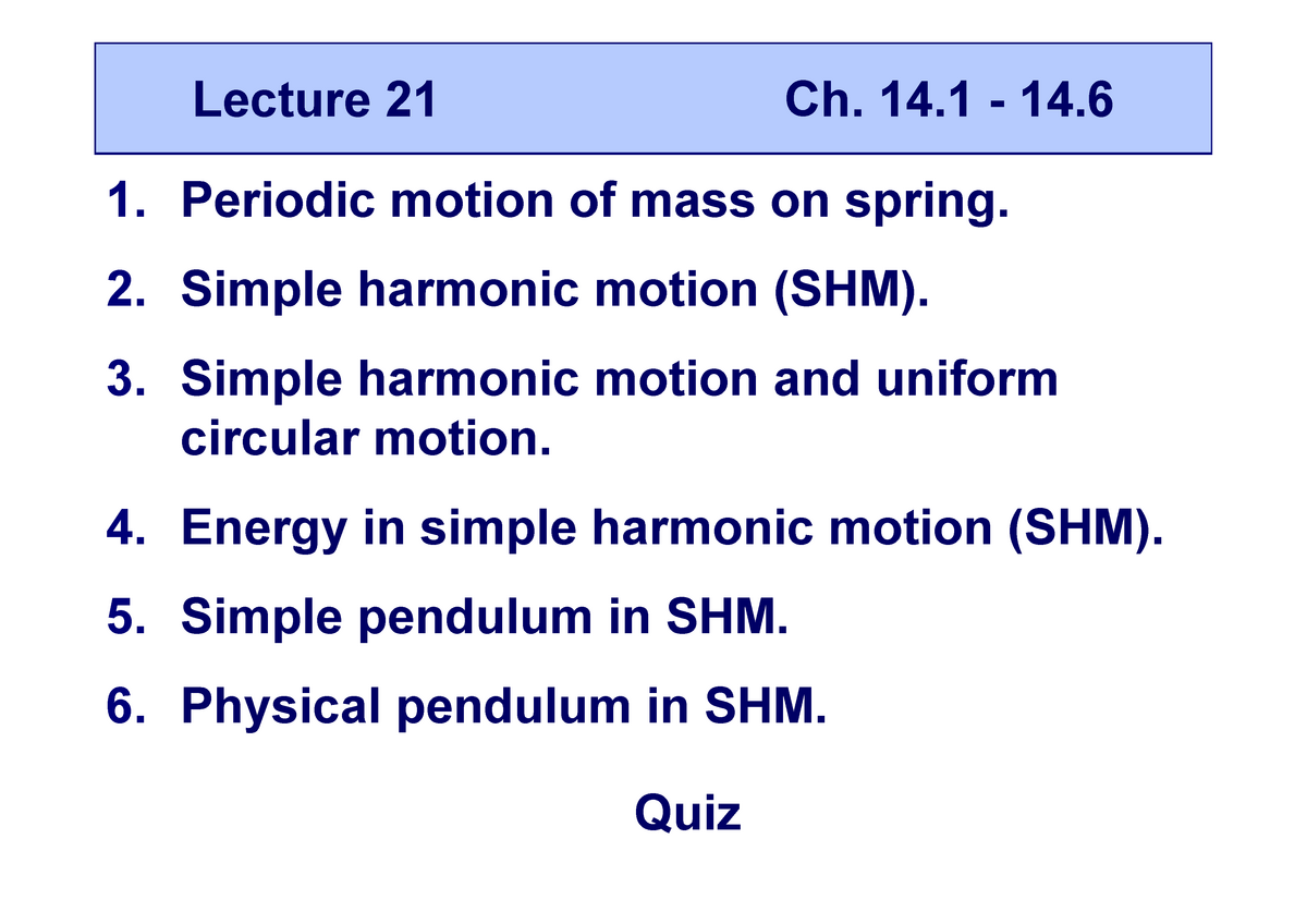 Introduction to Physics I - Lecture notes - 21  Lecture 21