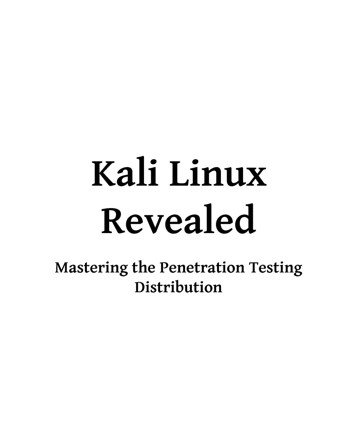 Kali Linux Revealed 1st edition - Electronics Engineering