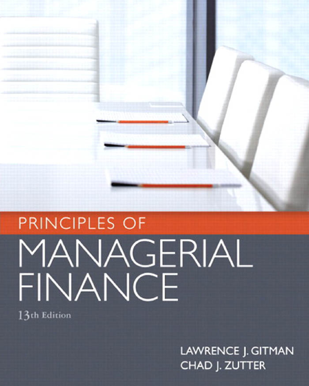 principles of managerial finance 13th edition chapter 1 solutions