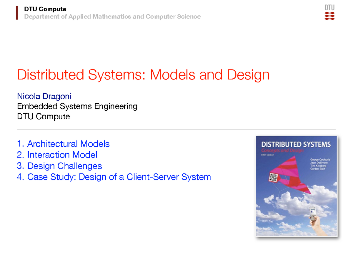 Lecture notes, lectures week 1-13 - Models - Distributed Systems