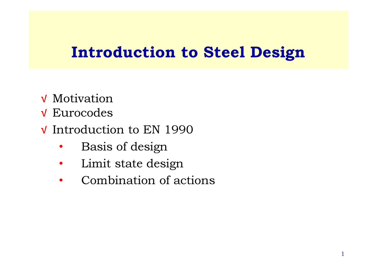 Lecture notes, lectures 1-3 - Structural Engineering Design and