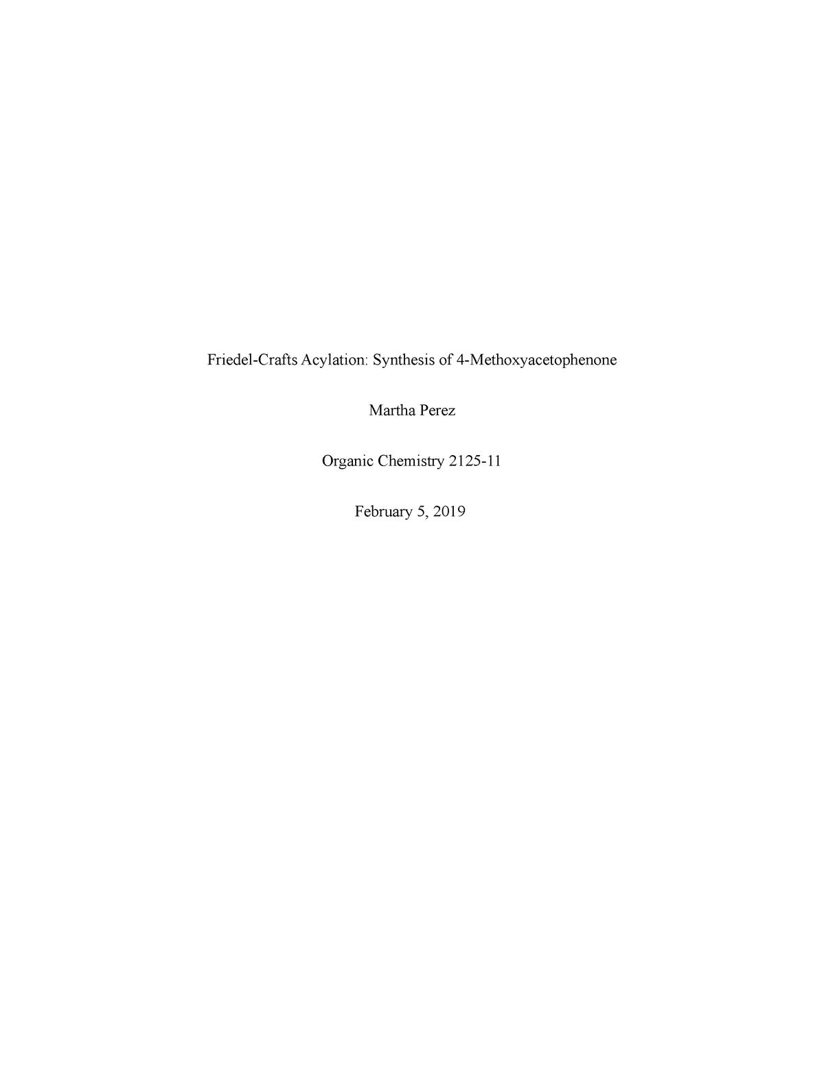 Friedel-Crafts Lab report 1 martha perez - CHEM4325: Chemistry