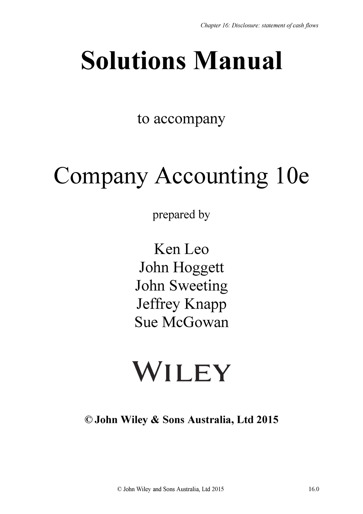 Ch16 CASH FLOW BOOK SOLUTION - ACC2100 COMPANY ACCOUNTING