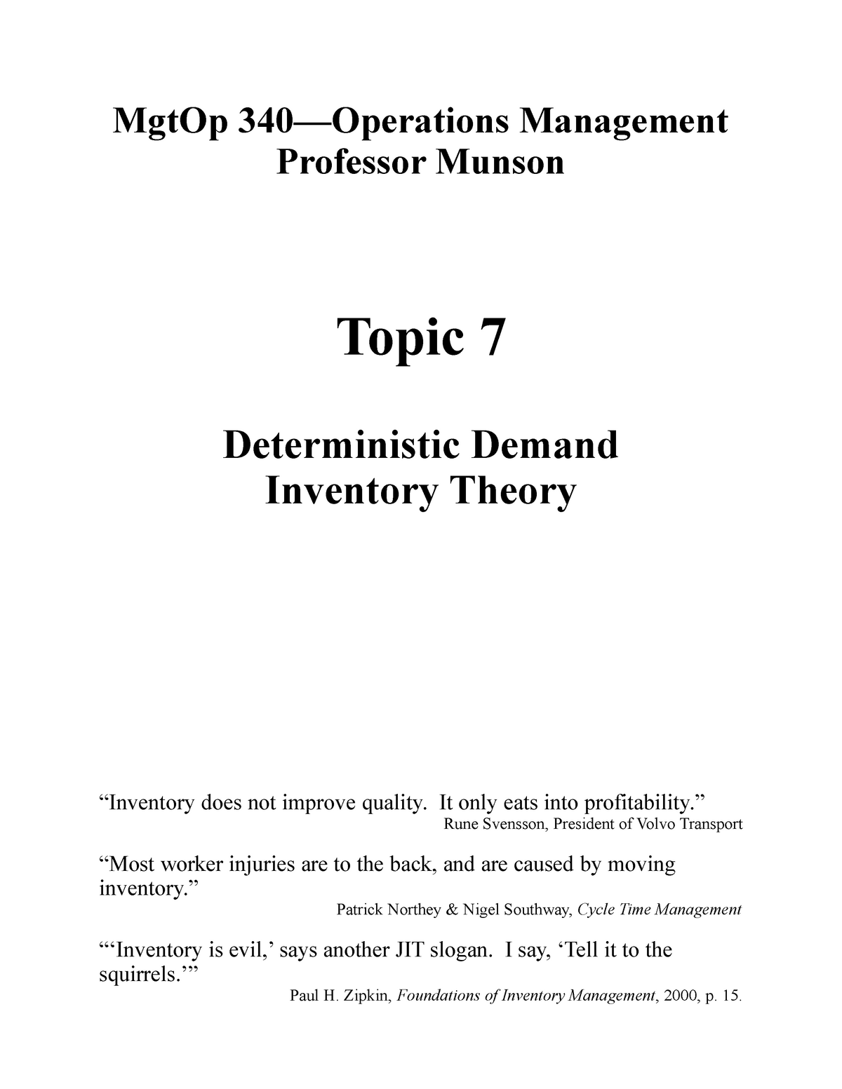 Topic 7 - Deterministic Demand Inventory Theory - MGTOP 340