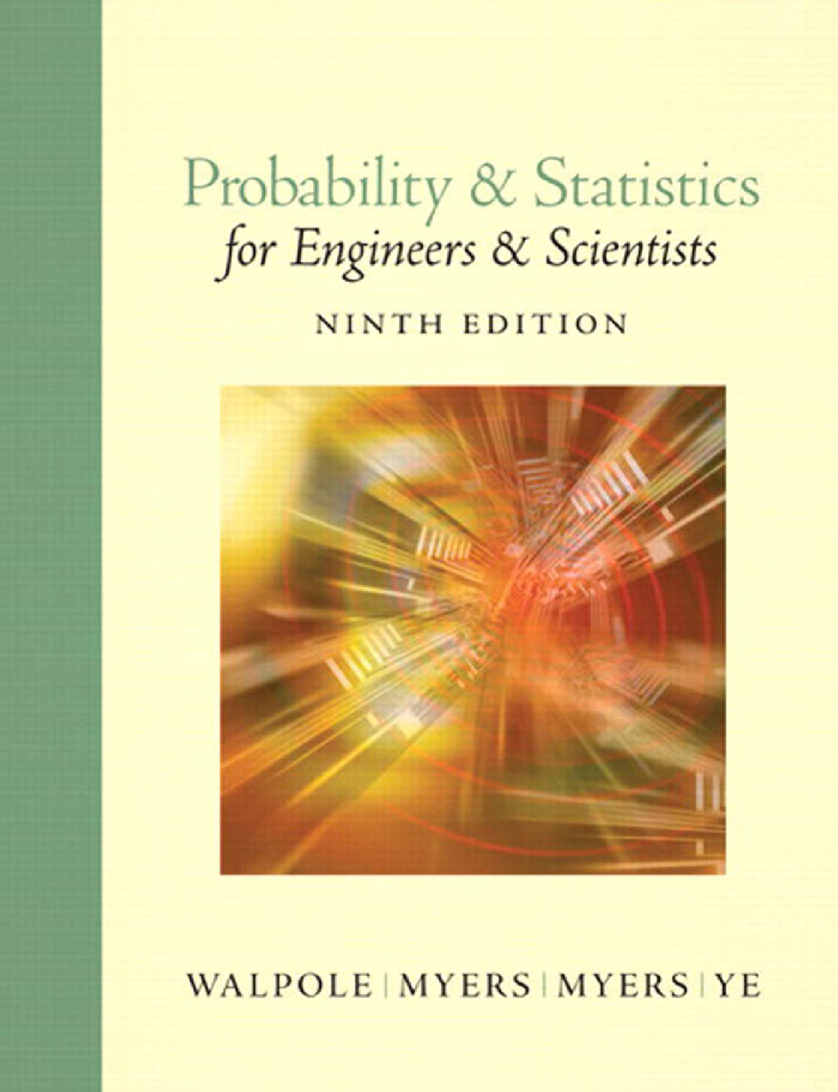 Probability & Statistics for Engineers & Scientists (9th Edition