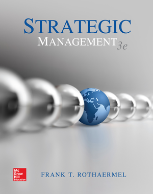 Strategic management 3rd edition 2016 by frank rothaermel studocu fandeluxe