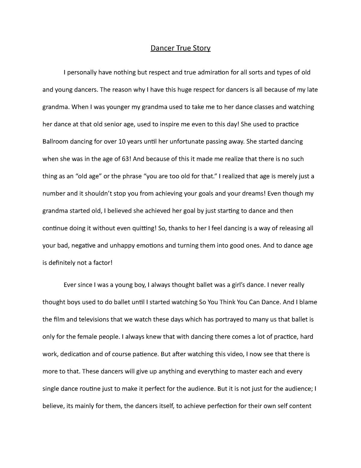 Dancer True Story - Grade: A - DANC A200: Appreciation Of