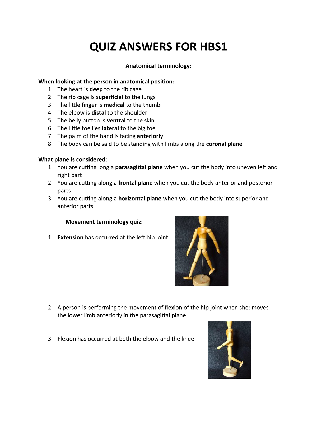 QUIZ Answers FOR HBS1 - online quizes - HBS1HBB: Human Biosciences B