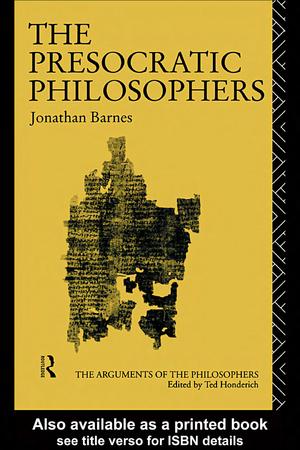Jonathan Barnes] The Presocratic Philosophers - StuDocu