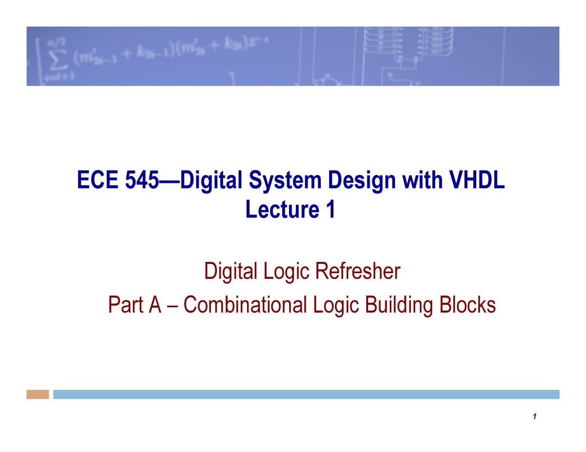 Lecture Notes Lecture 1a Lecutre12 Ece545 Digital System Design 2014 Studocu