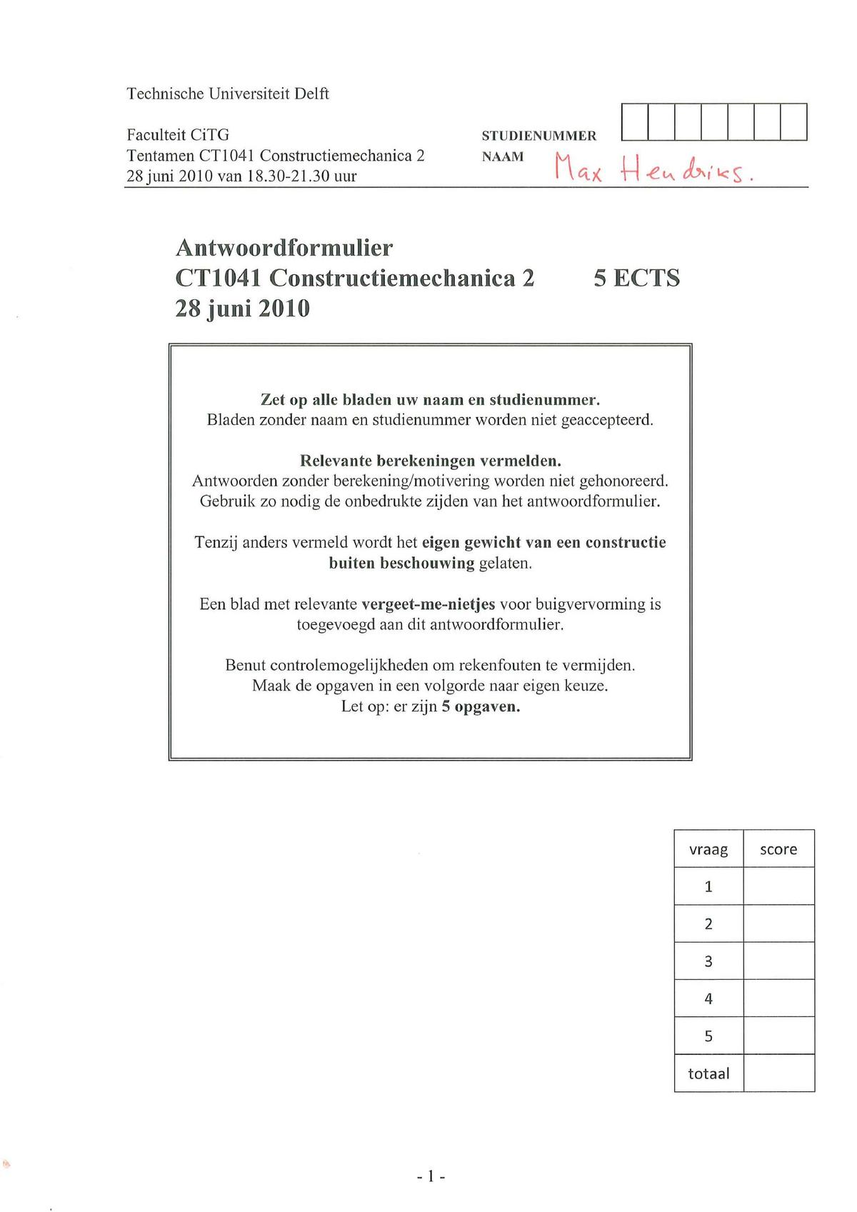 Tentamen juni 2010, antwoorden Constructiemechanica 2
