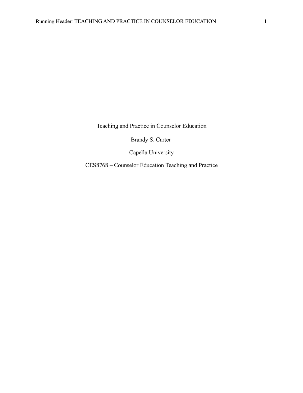CES8768 Unit 9 - Case Study - CES8768: Counselor Education