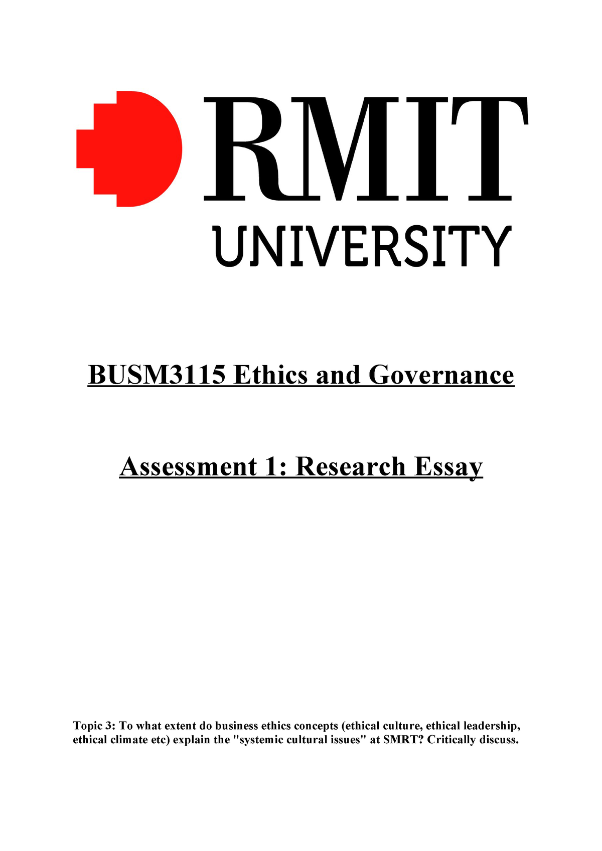 Assessment Task 1 Research Essay - BUSM4296: Ethics and