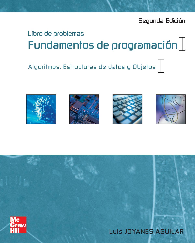 Libro De Problemas Fundamentos De Programación 2da Edición