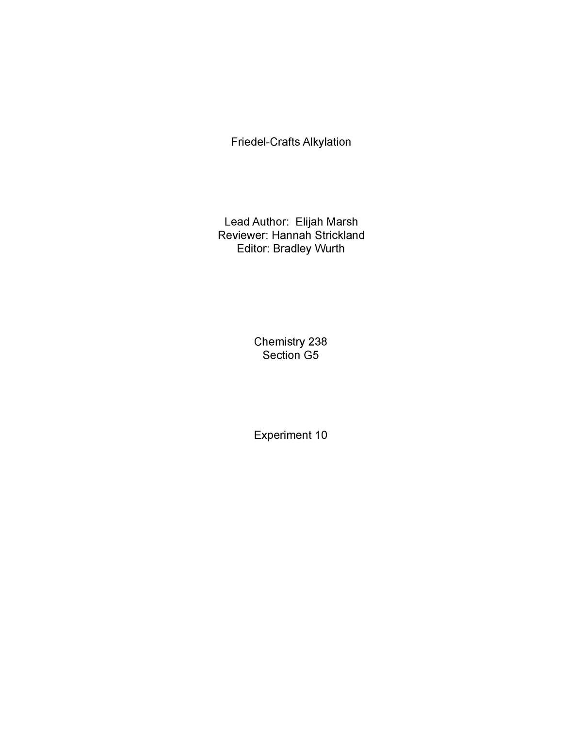 Lab Report 10- Friedel Crafts - CH 238: Organic Chemistry II Lab