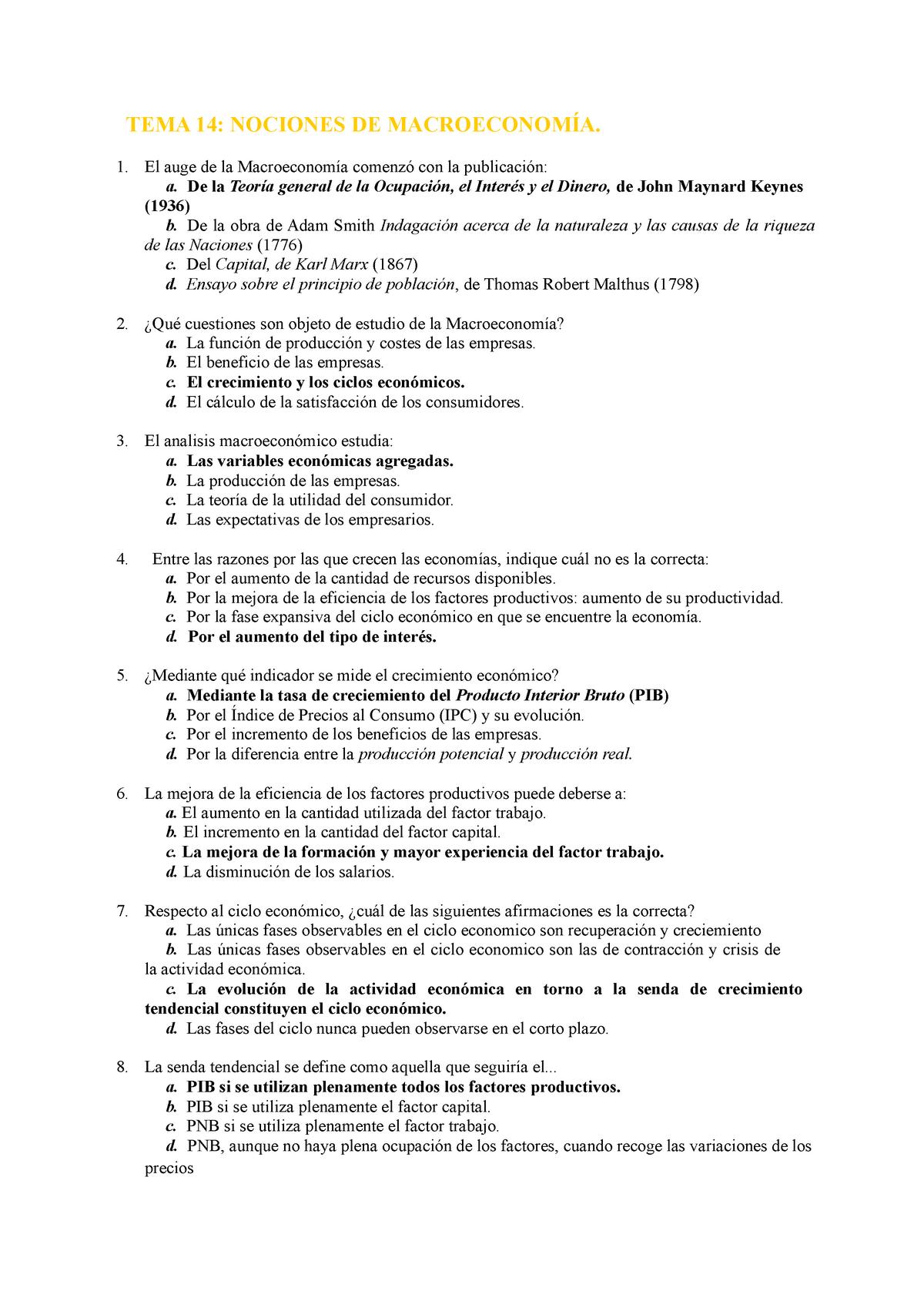Preguntas Examen Macroeconomia Preguntas De Examen Temas 14 22 Tema 14 Nociones De Macroeconom El Auge De La Macroeconom Comenz Con La Publicaci De La Teor Studocu