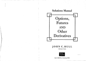 John c hull solutions manual for options futures and other john c hull solutions manual for options futures and other derivatives unknown old edition studocu fandeluxe Images