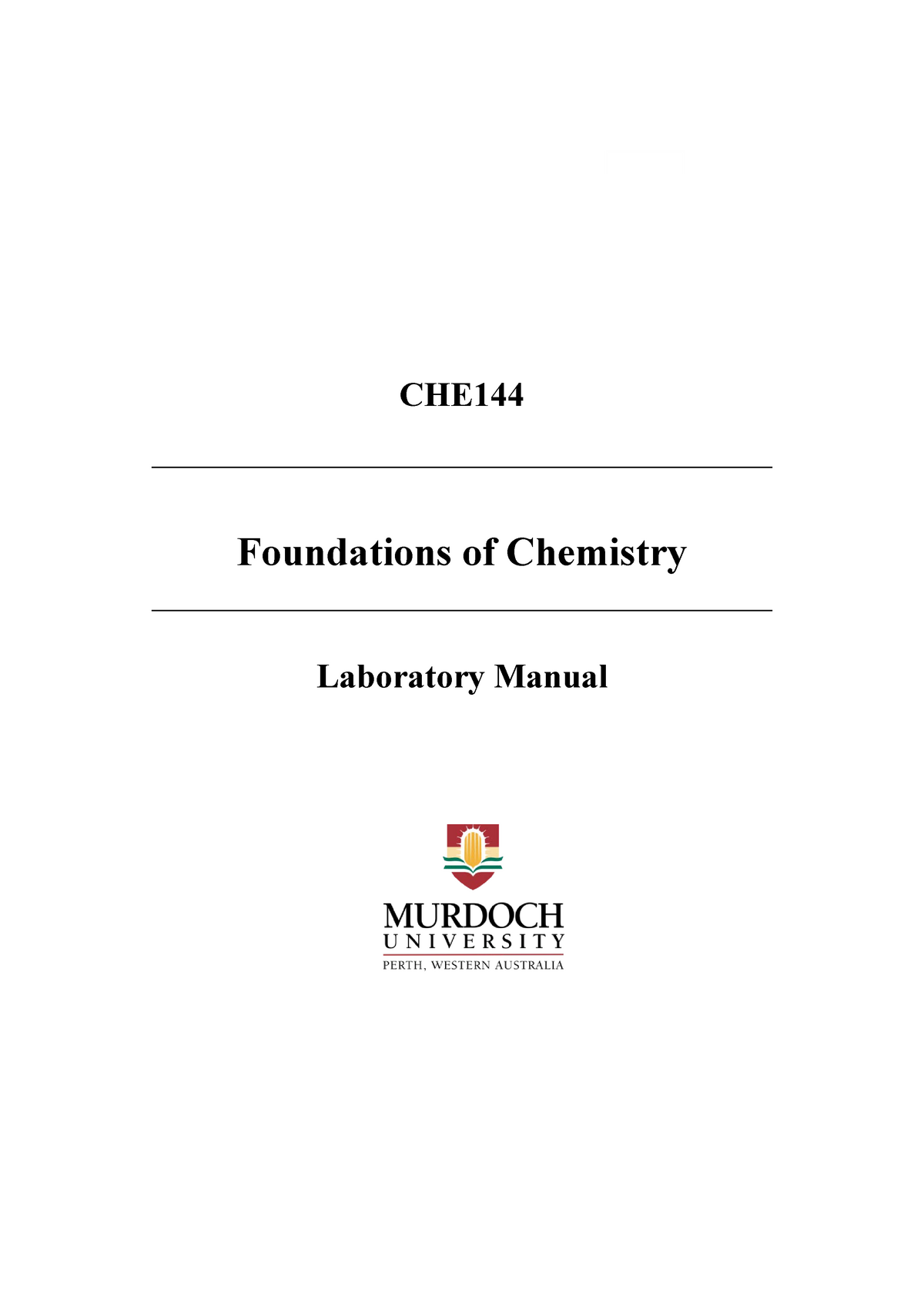 CHE144 lab manual - CHE144: Foundations of Chemistry - StuDocu on