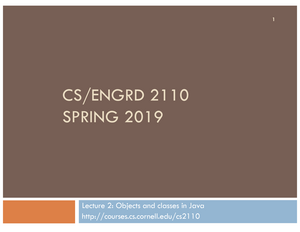 Lecture 2 - ENGRD 2110: Object-Oriented Programming And Data