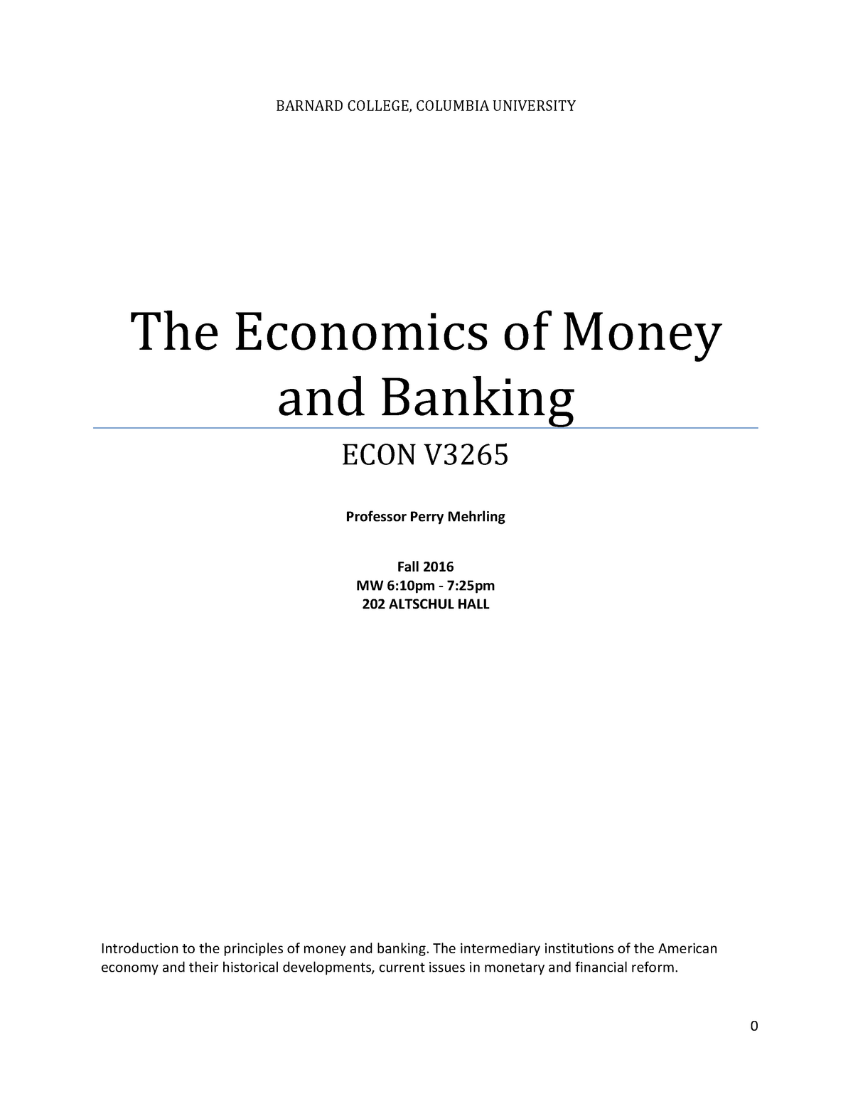 Economics of Money and Banking Lecture Notes - ECON UN3265: Money