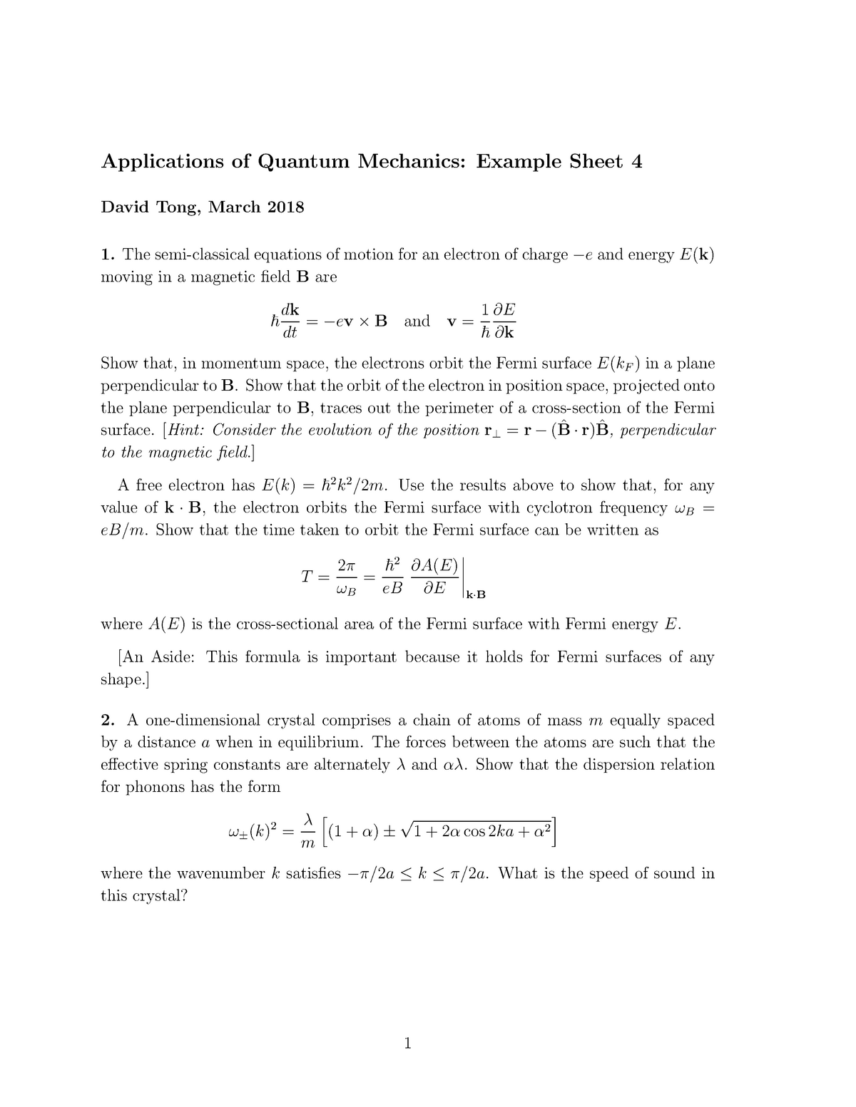 Applications of Quantum Mechanics Example Sheet 4 - D19