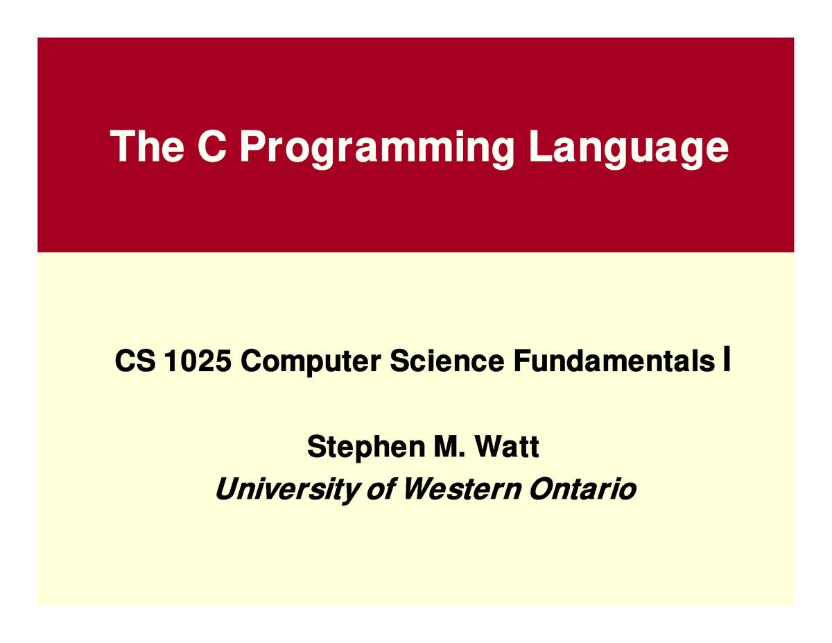 PPT - The C Programming Language - CS1025b - UWO - StuDocu