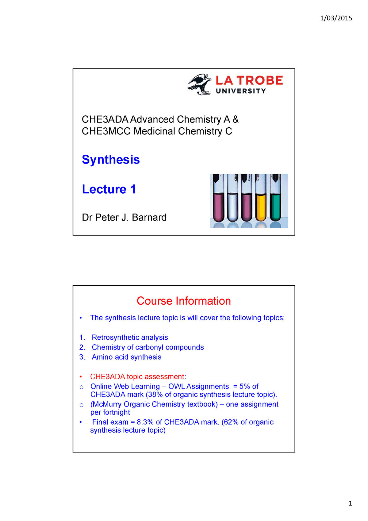 Synthesis 2015 Lecture 1 - CHE3ADA: Advanced Chemistry A - StuDocu
