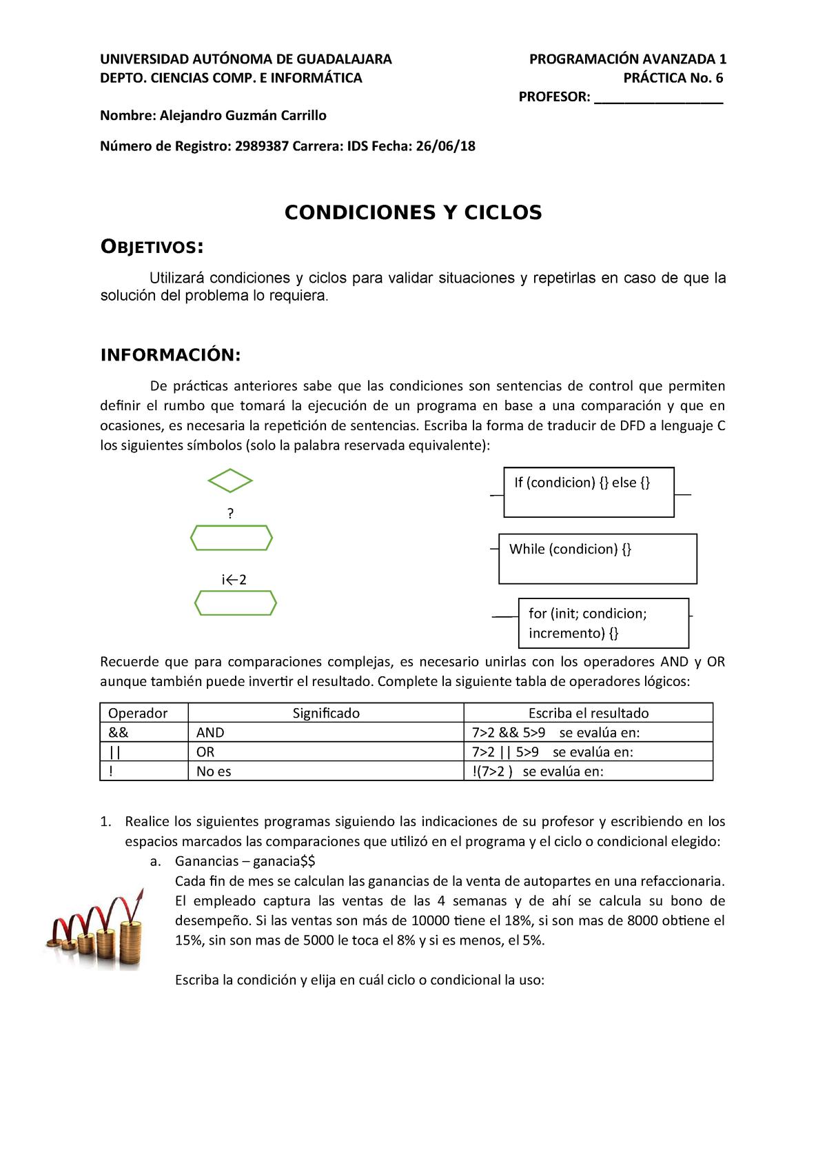 Práctica 6 - Condiciones y Ciclos - Programación Avanzada I