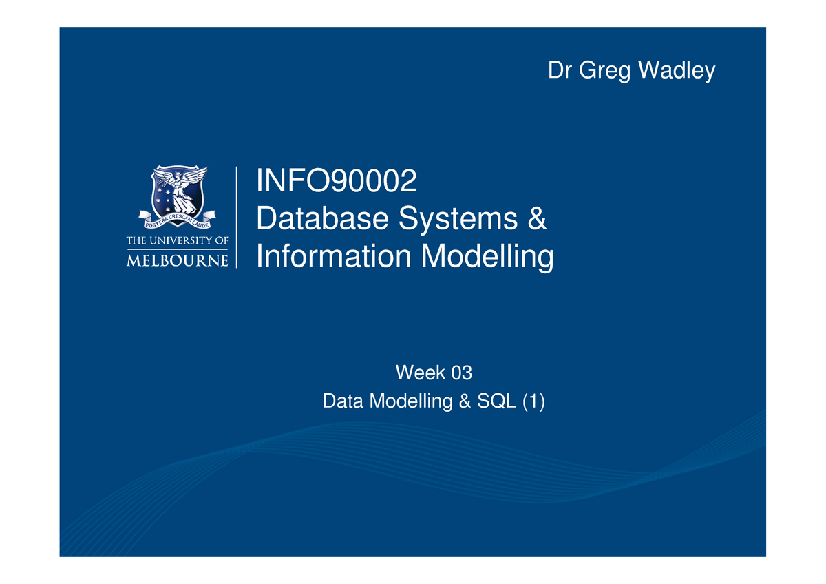 3 - lecture ppt - INFO20003: Database Systems - StuDocu