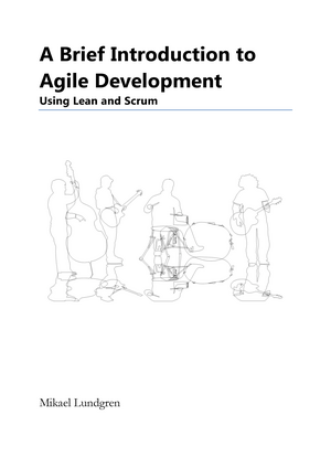 Notes A Brief Introduction to Agile Development - 1DL250