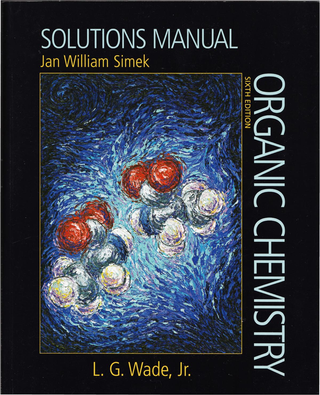 Jan William Simek L G Wade - Solutions manual [for] Organic