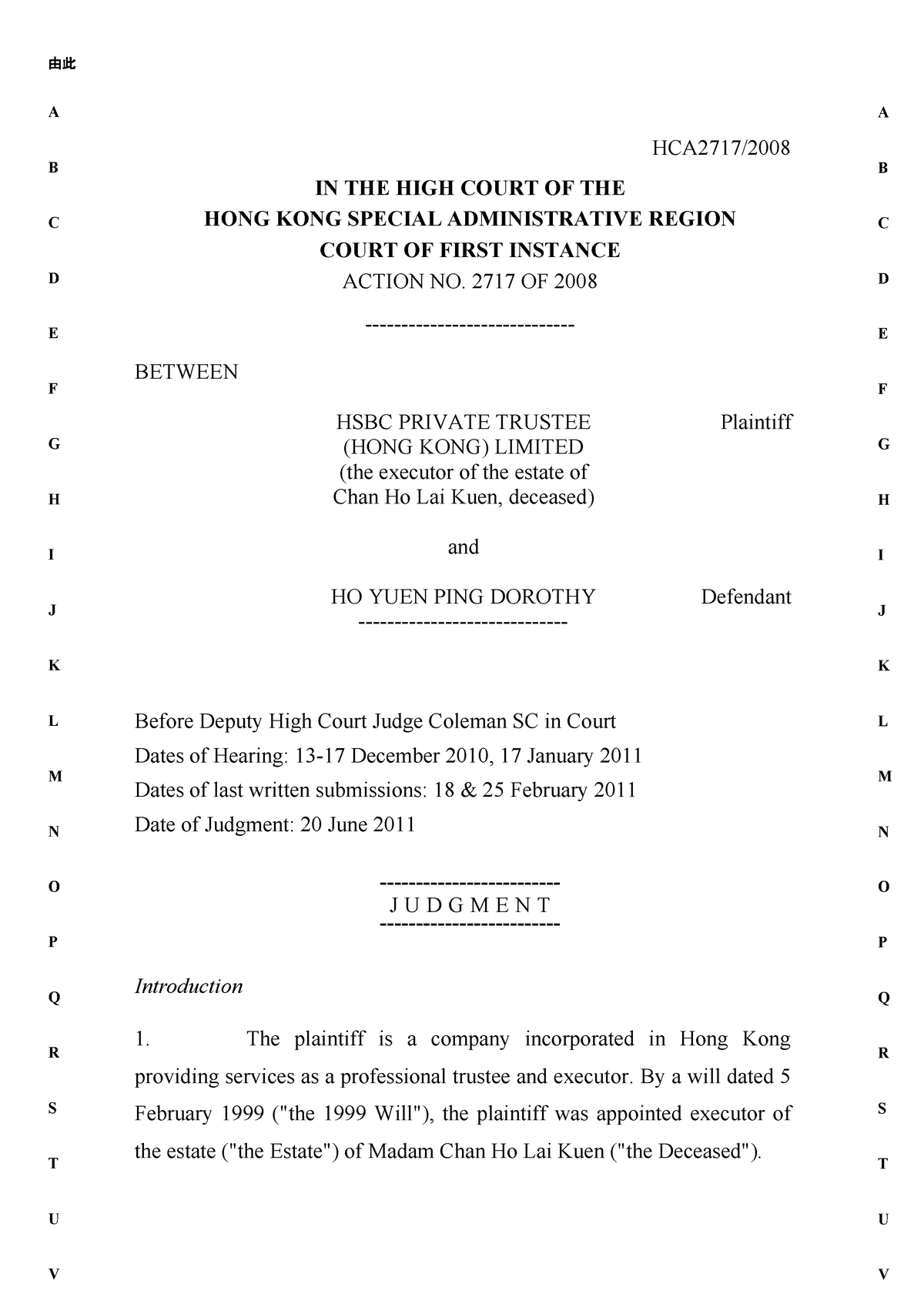 HSBC Private Trustee (HONG KONG) Limited (the executor of the estate