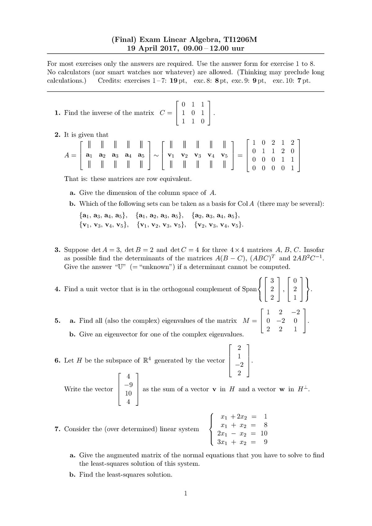 Tentamen 2017 - TI1206M: Linear Algebra - StudeerSnel nl