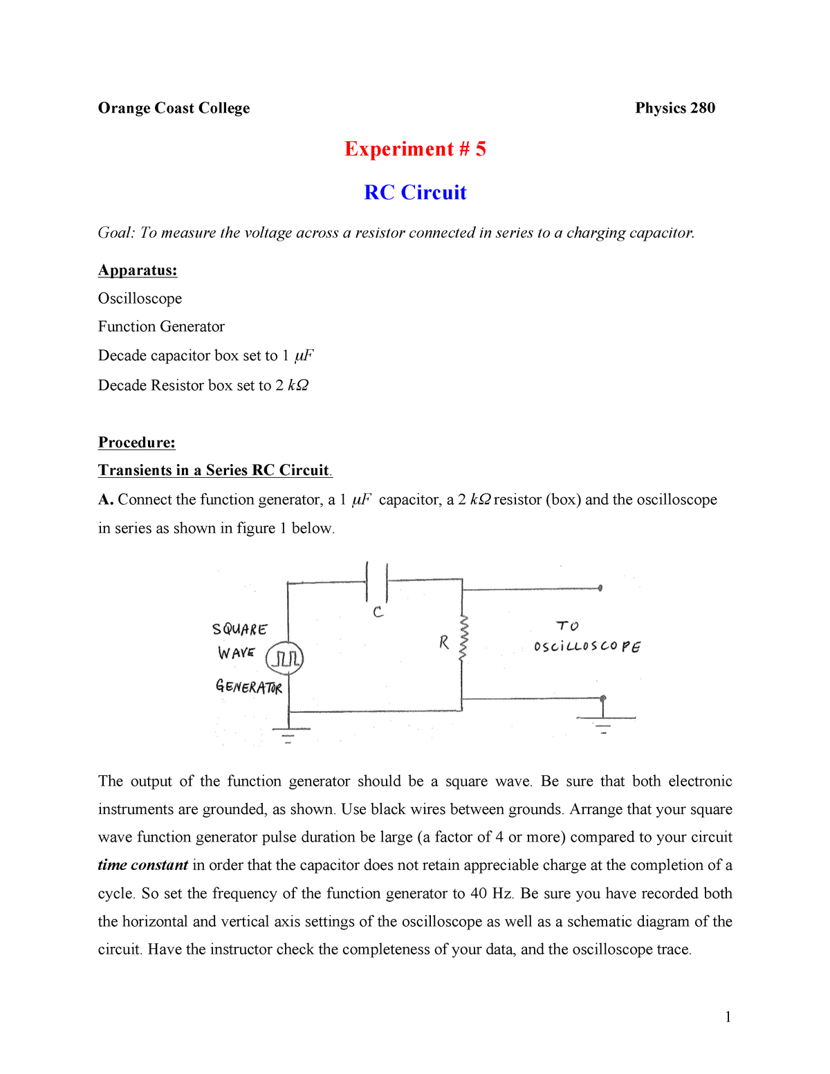 Lab 5 RC Circuit revised - PHYS A280: Calculus Based Phys:Elec/Mag