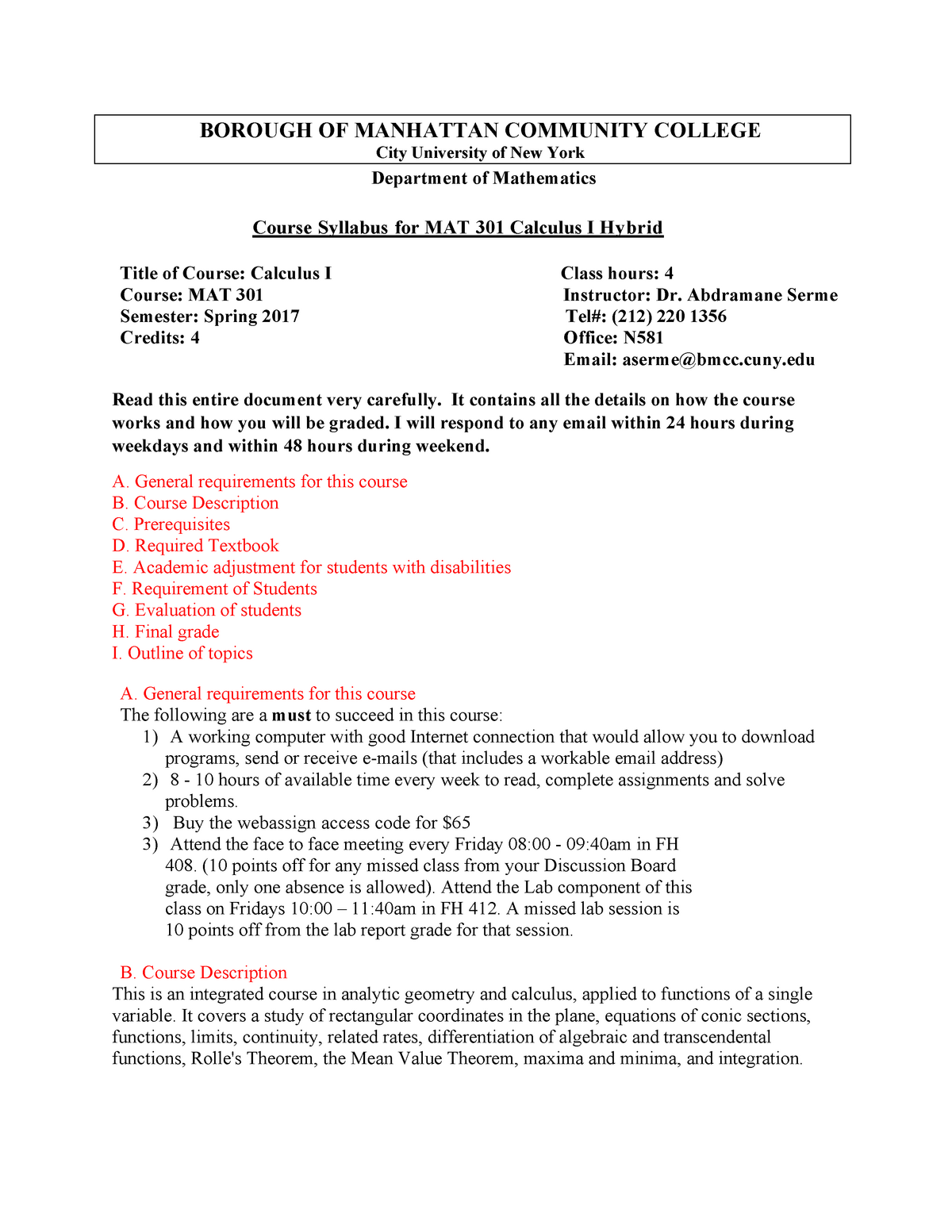 Course Syllabus for Hybrid Calculus I MAT 301-0802 spring