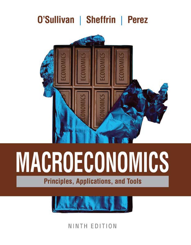 Macroeconomics Principles%2c Applications%2c and Tools 9th
