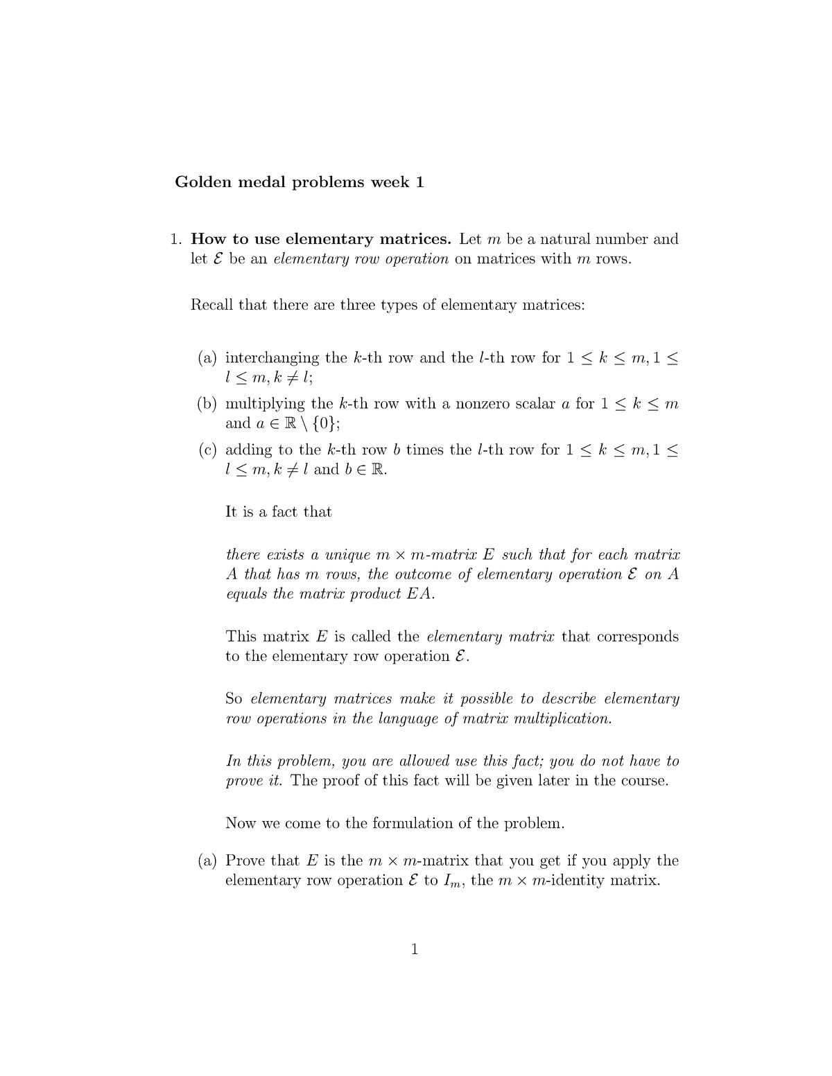 Two golden medal problems (week 1)(1) - FEB21019: Matrix