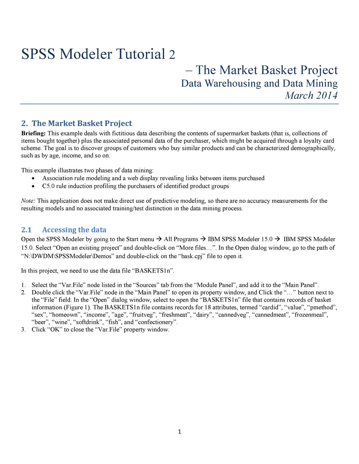 SPSS Modeler The Market Basket Project - CMPU4077: Data Analytics