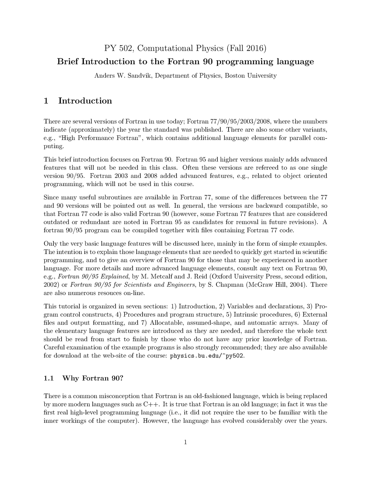 Lecture notes, lecture Brief Introduction to the Fortran 90