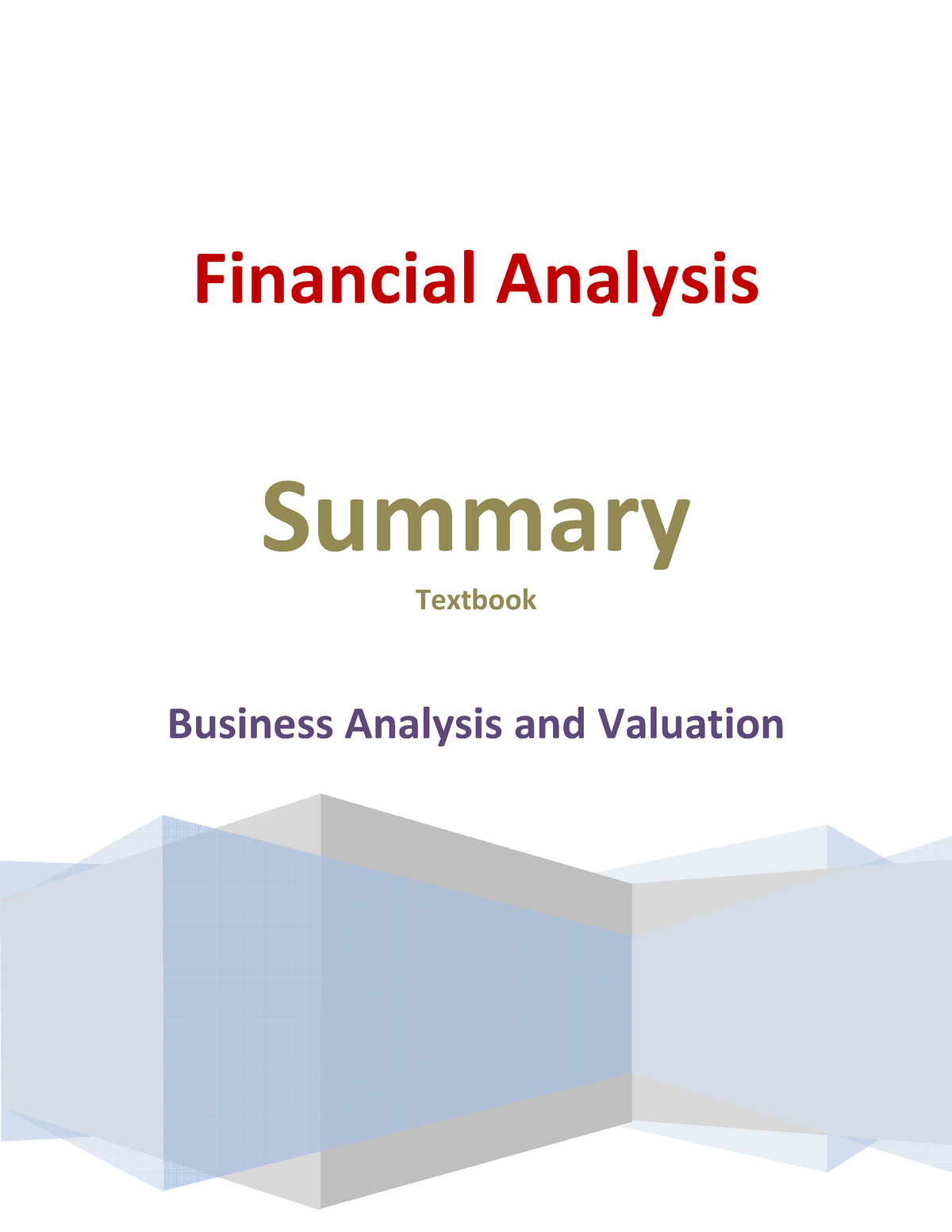 Summary Business Analysis and Valuation, complete, chapters