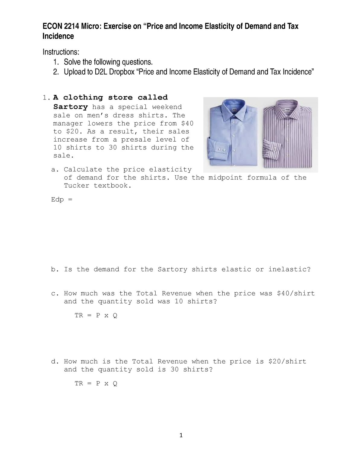 Econ 2214 Exercise Price Elasticity Of Demand Sartory Opec Taxes Studocu