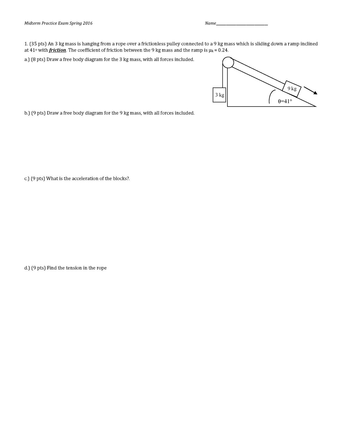 Sample  Practice Exam 4 April 2016  Questions - Midterm