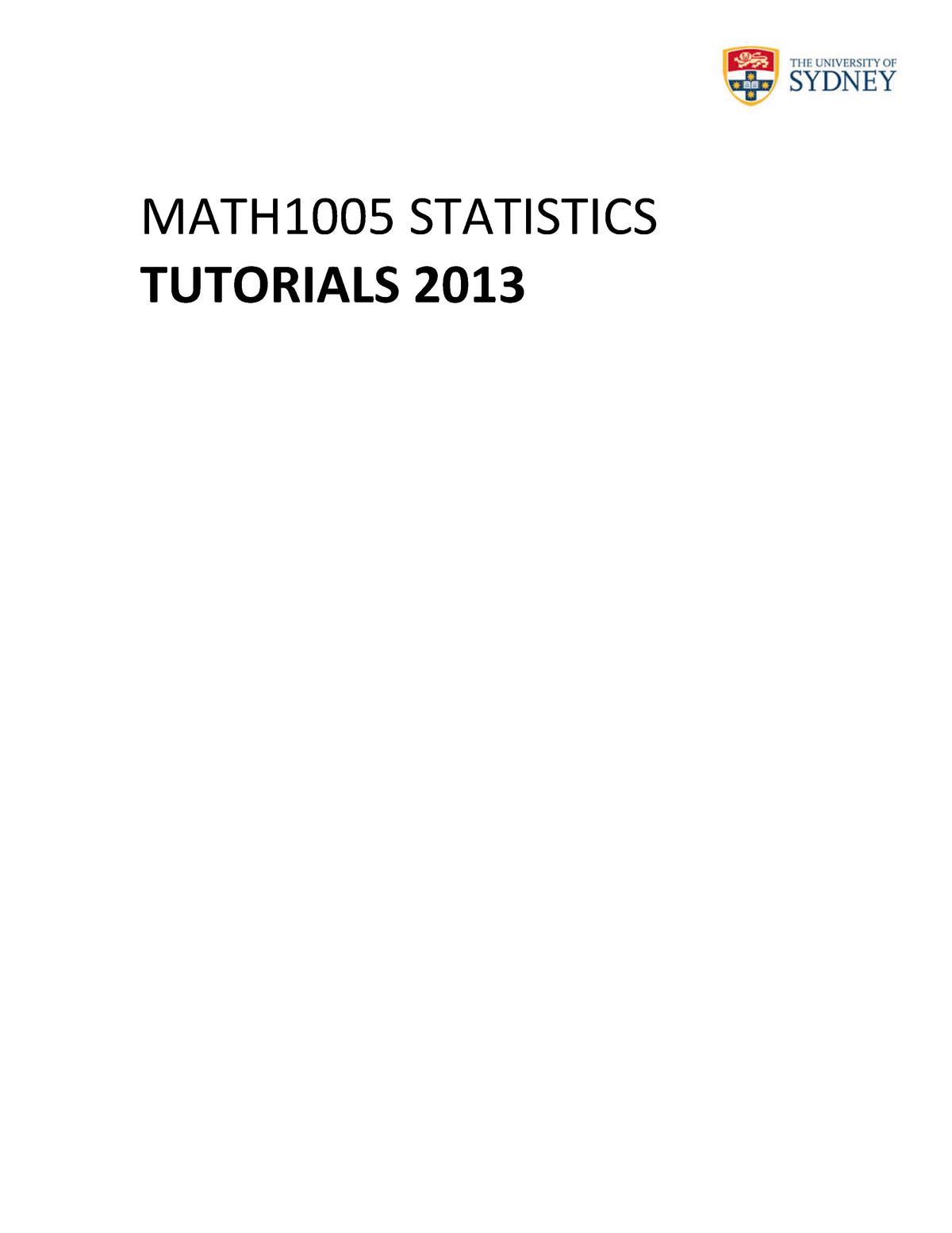 Tutorial work - tutorial worksheets - MATH1005: Statistics - StuDocu