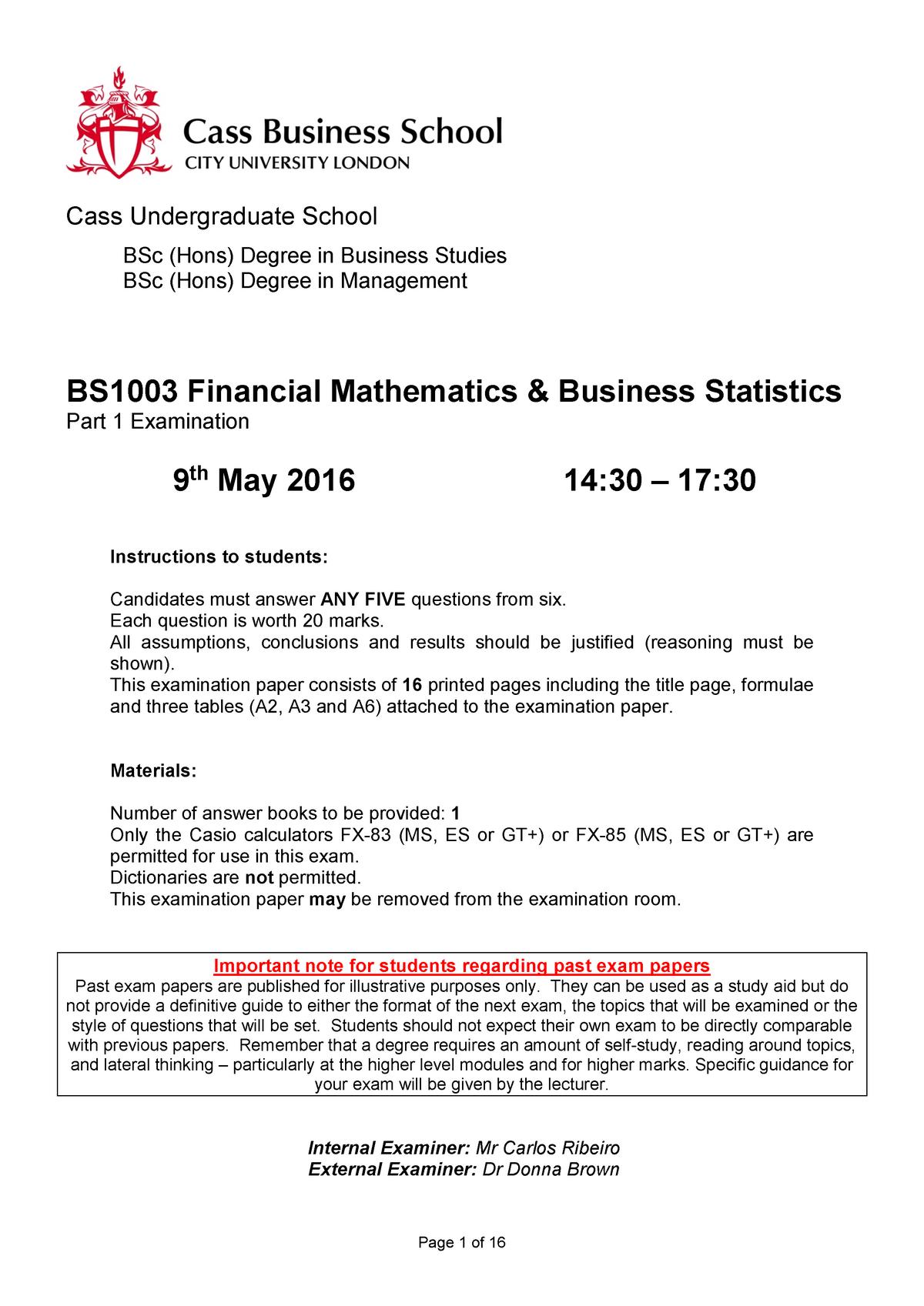 Exam 2016 - BS1003: Financial Mathematics and Business Statistics