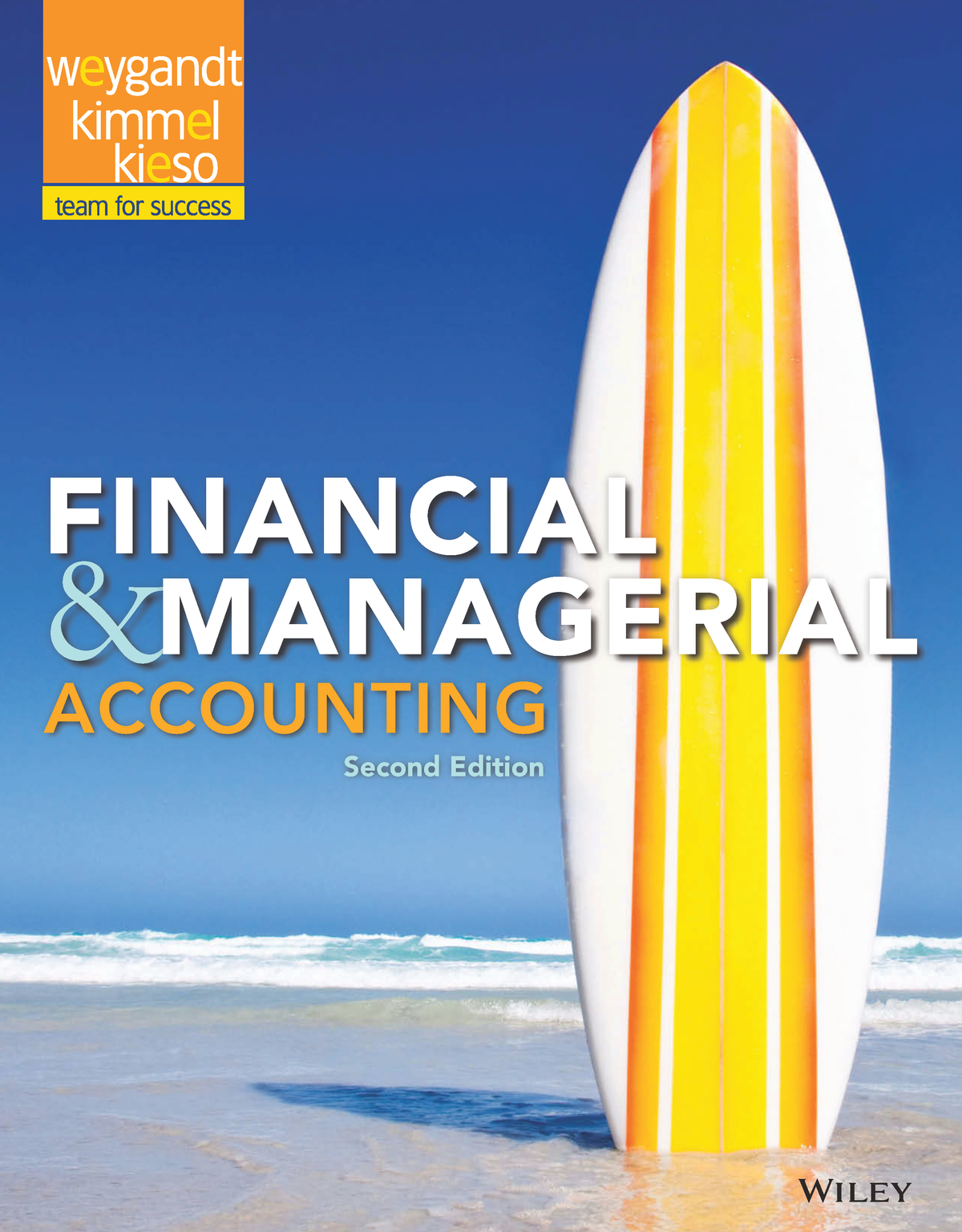 Financial and Managerial Accounting, 2nd E - Jerry J