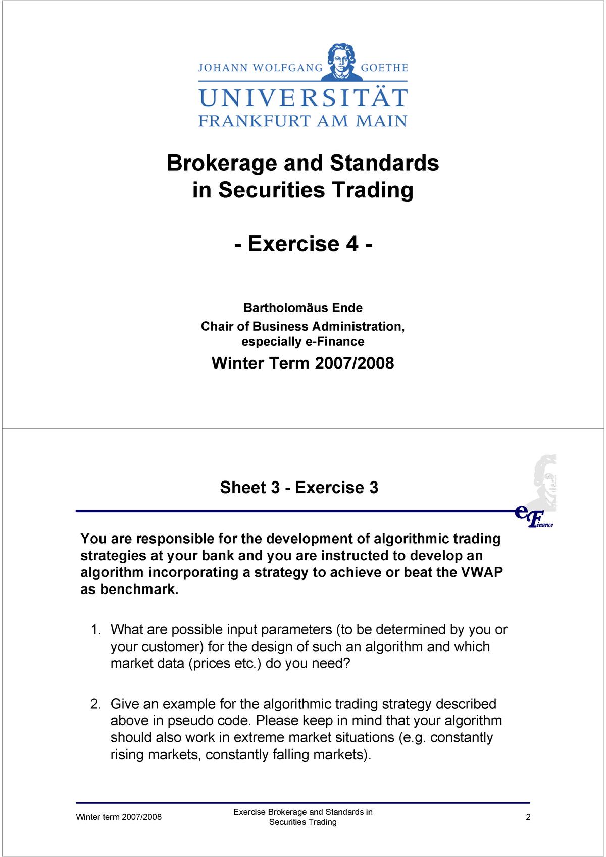 WS 2007/08) Übungen Brokerage andSstandards in Securities Trading